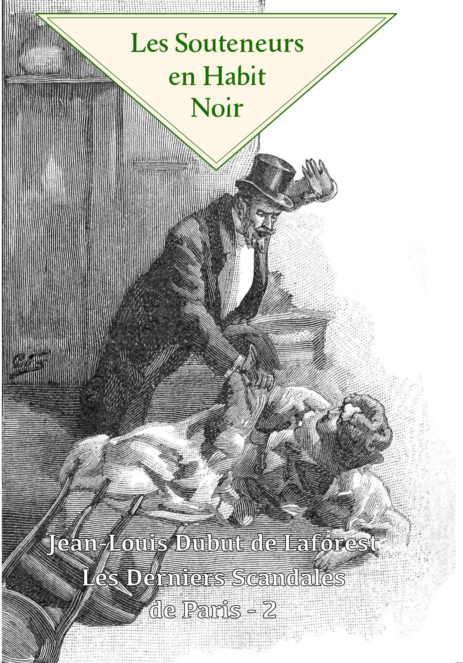 Les Souteneurs en Habit Noir - Dubut de Laforest Image