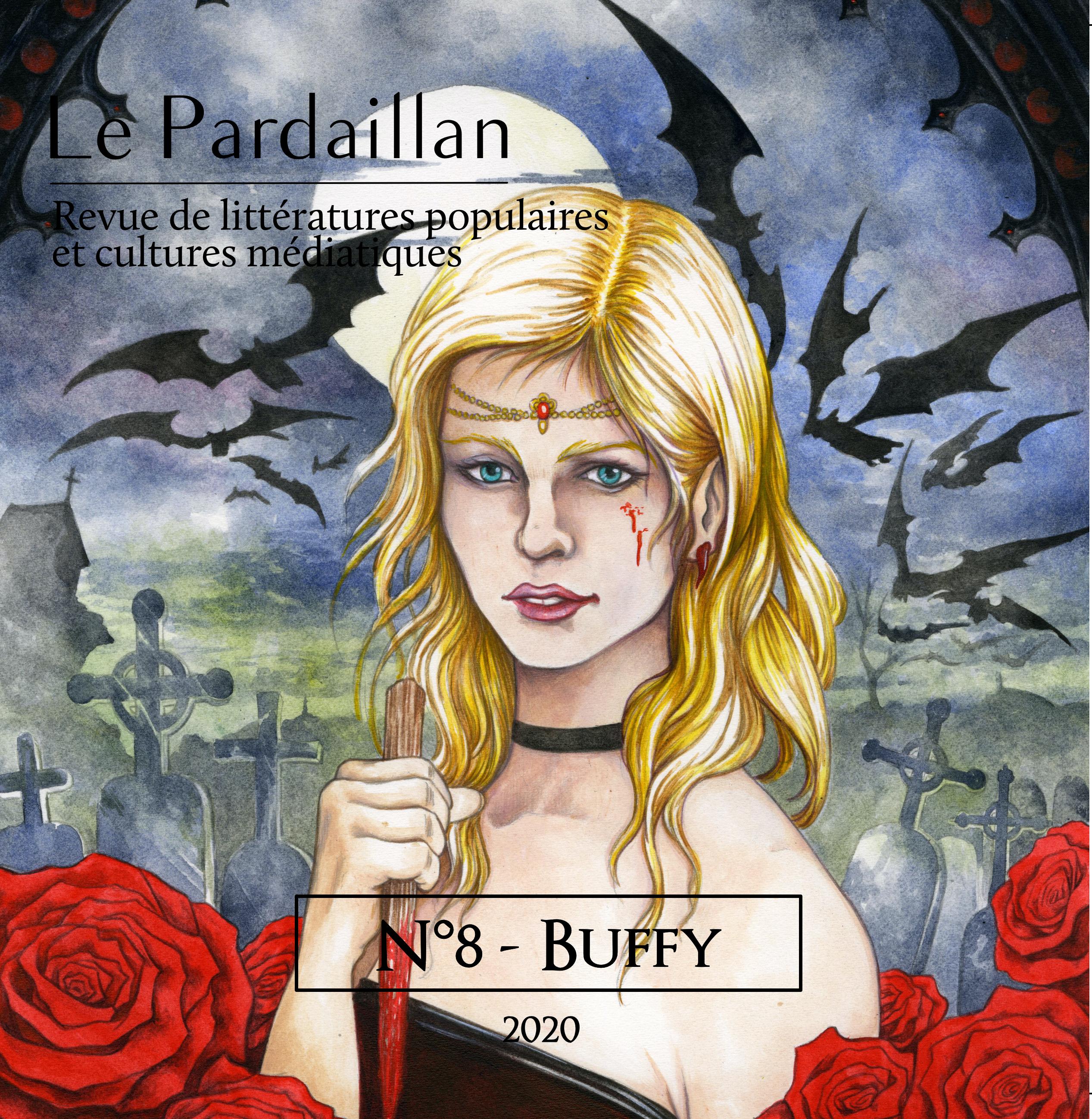 Le Pardaillan N°8 - Buffy. Toutes les fables de ta vie Image